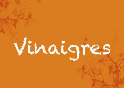 VINAIGRES